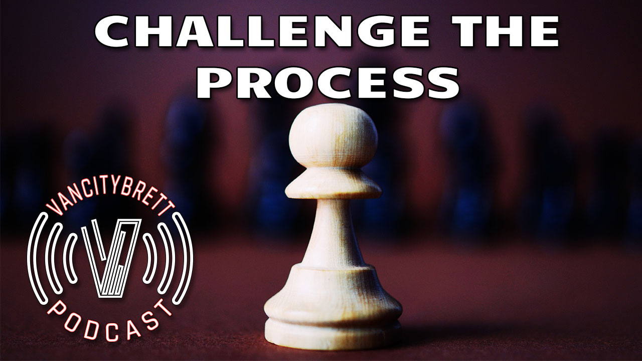 challenge the process